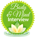 Body and Mind Interview