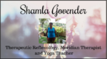 Shamla Govender – Therapeutic Reflexology, Meridian Therapist and Yoga Teacher