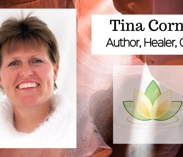 Tina Cornish Interview – Author, Healer and Coach