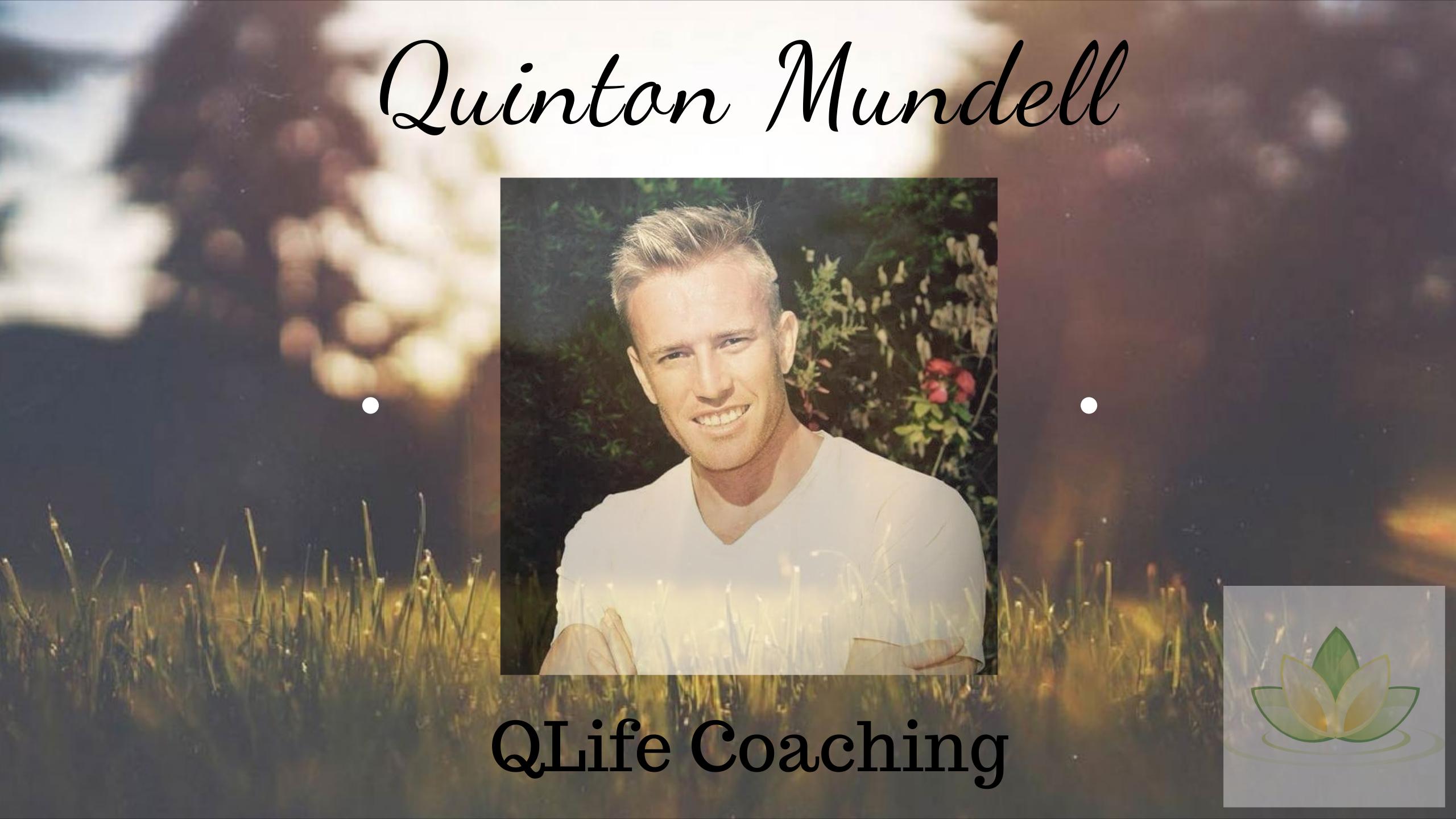 Quinton Mundell Interview – QLife Coaching