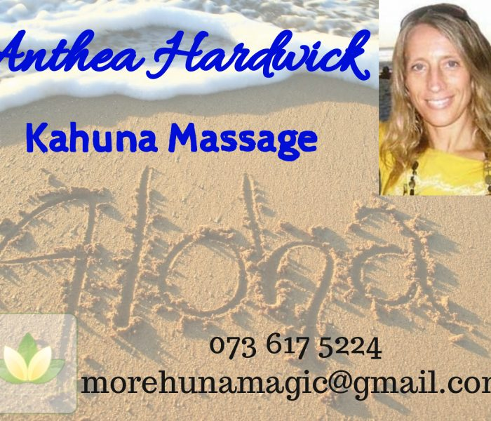 Kahuna Massage / Body Work with Anthea Hardwick